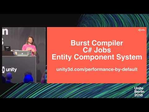 Unite Berlin 2018 - Entity Component System, C# Job System and Burst Q&A