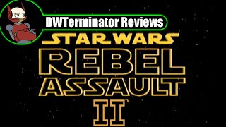Classic Review - Star Wars: Rebel Assault II ~ The Hidden Empire