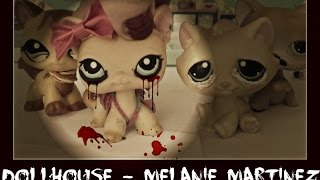 LPS MV: Dollhouse- [150 Subs!] (Melanie Martinez)