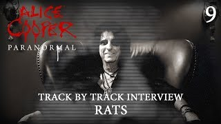 "Alice Cooper ""Paranormal"" - Track by Track Interview ""Rats"""