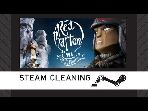 Steam Cleaning - Red Barton and The Sky Pirates |