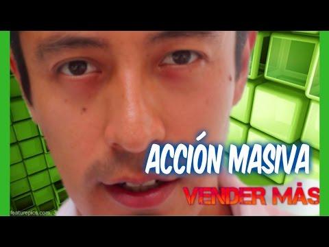 TOMAR ACCIÓN MASIVA