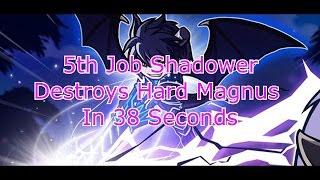 [Maplestory V] 5th Job Shadower Destroys Magnus in 38 seconds