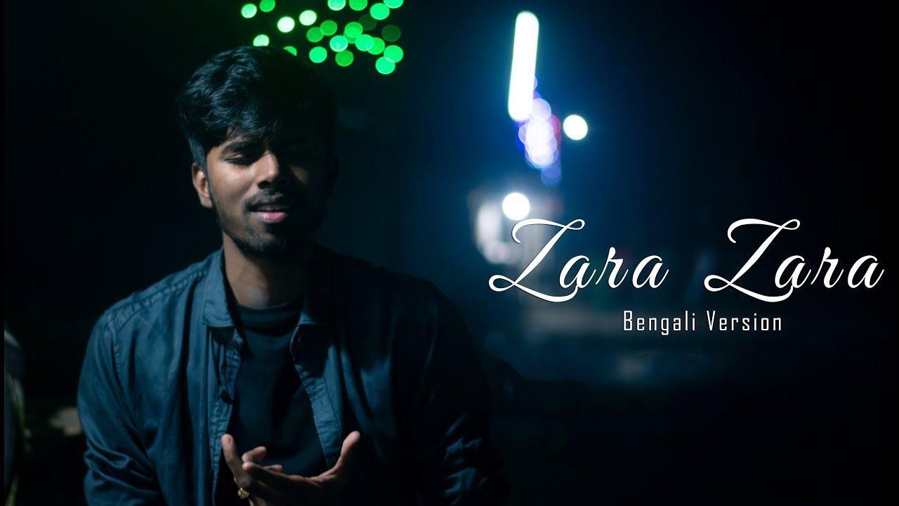 Download Zara Zara | Bengali Version | Valolaga Valobasar tofat | sayAn