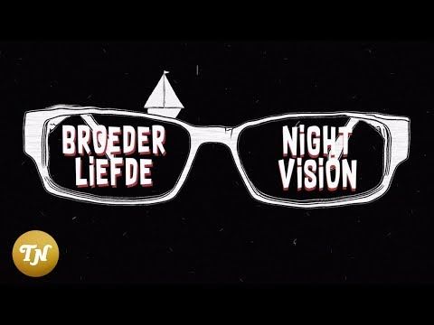 Broederliefde  - Nightvision (prod. Soundflow) - Lyricvideo