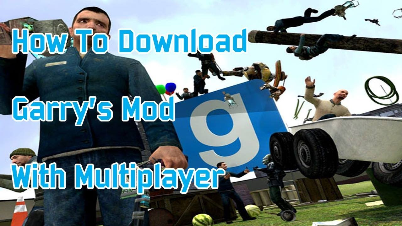Gmod – download & install for your pc! – bday wall.