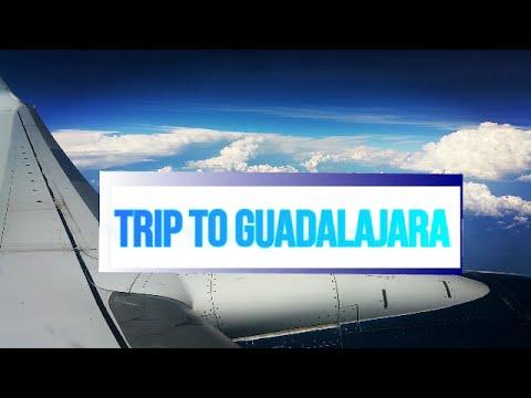 TRIP TO GUADALAJARA