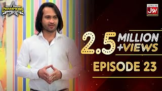 Champions With Waqar Zaka Episode 23 | Champions BOL House | Waqar Zaka Show