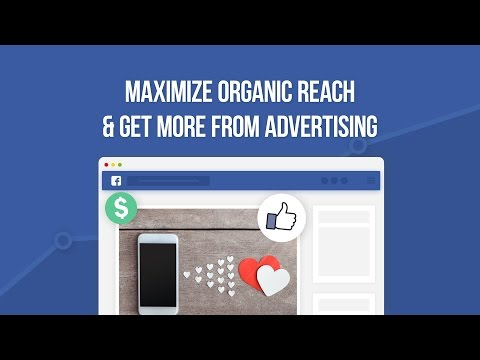 Social Media Minute: Maximize Organic Reach & Get More from Advertising