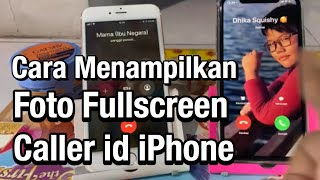 Cara Mudah Menampilkan Foto Fullscreen Panggilan iPhone screenshot 2