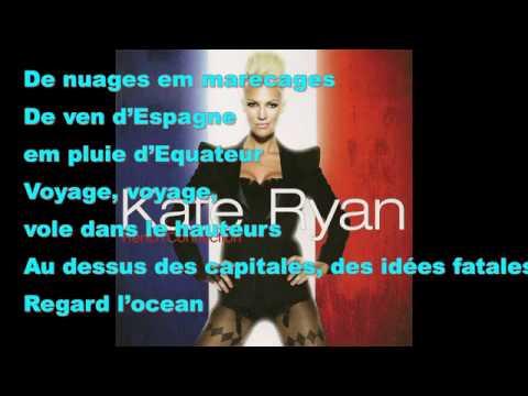 Voyage Voyage - Lyrics (Kate Ryan)