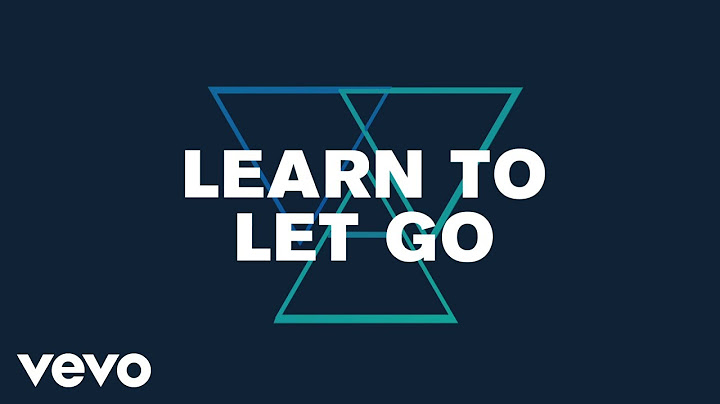 welshly arms  learn to let go lyric video