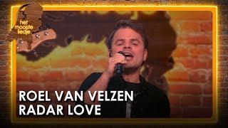 Roel Van Velzen   Radar Love | Het Mooiste Liedje