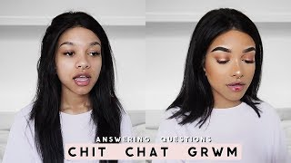 CHIT CHAT GRWM: My Sexuality, Love, Confidence & More