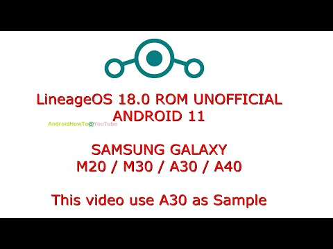 LineageOS 18.0 ROM for Samsung Galaxy M20 / M30 / A30 / A40 Android 11