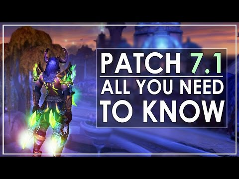 WoW Legion Patch 7.1: Full Overview & Preparation Guide