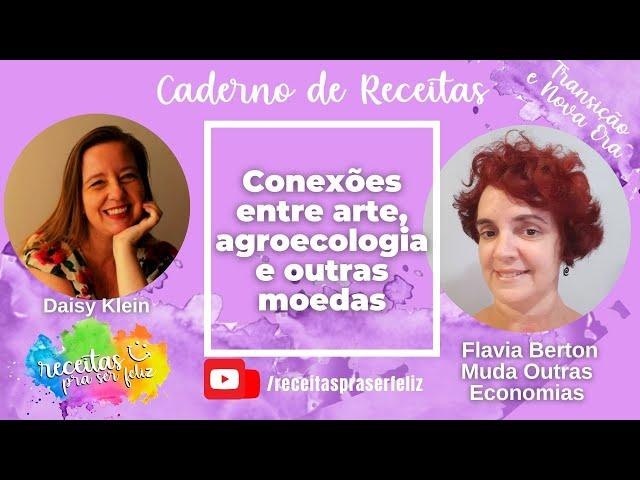 Conexões entre arte, agroecologia e outras moedas