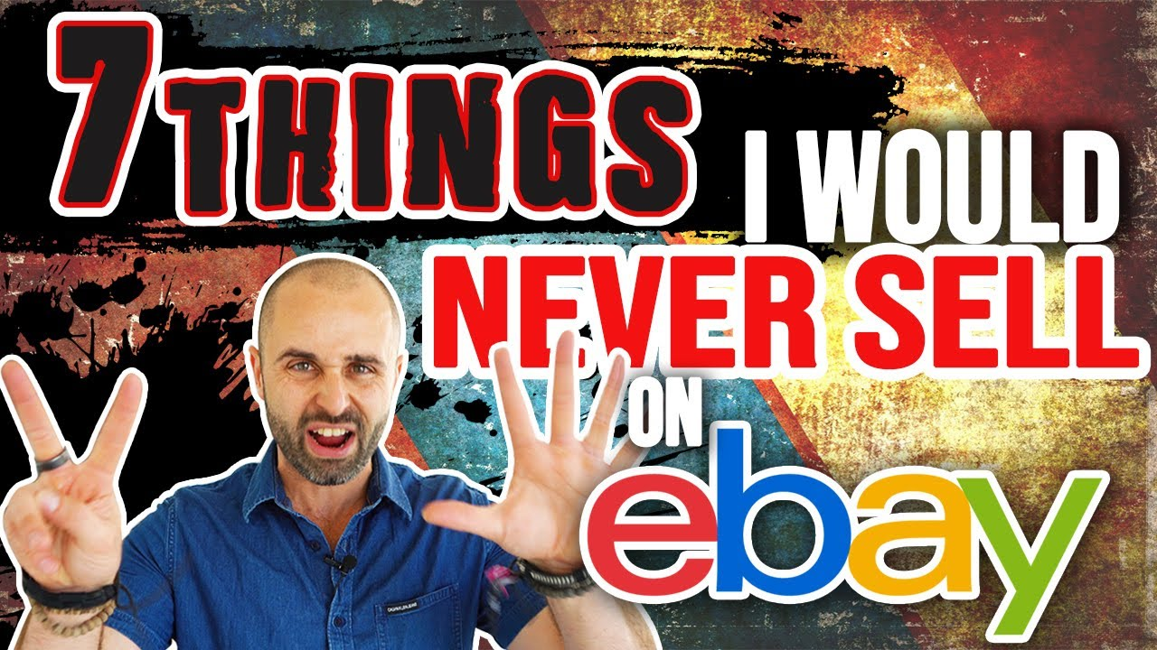 7 Things I Would NEVER Sell on eBay...