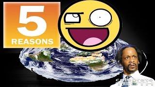 🖐 5 Reasons Flat Earthers Believe The Earth Is Flat?!