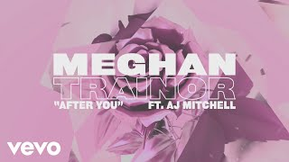 Download Mp3 Meghan Trainor - After You  Lyric Video  Ft. Aj Mitchell