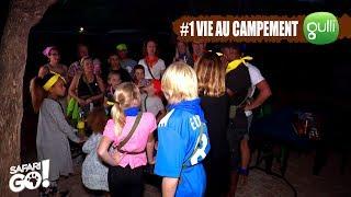 SAFARI GO S2 #1 avec Carole Rousseau sur Gulli! La vie au campement avec les Bleus en