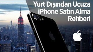 Yurt Dışından Ucuza iPhone Alma Rehberi