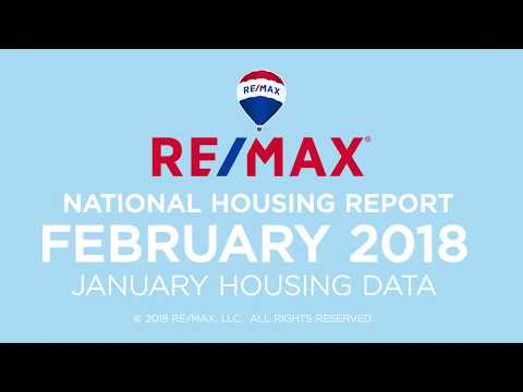 February 2018 RE MAX National Housing Report