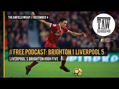 Free Podcast: Liverpool's Brighton High Five