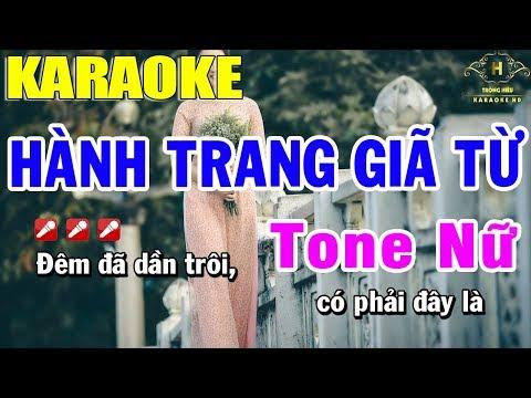 Karaoke Hành Trang Giã Từ Tone Nữ Nhạc Sống | Trọng Hiếu