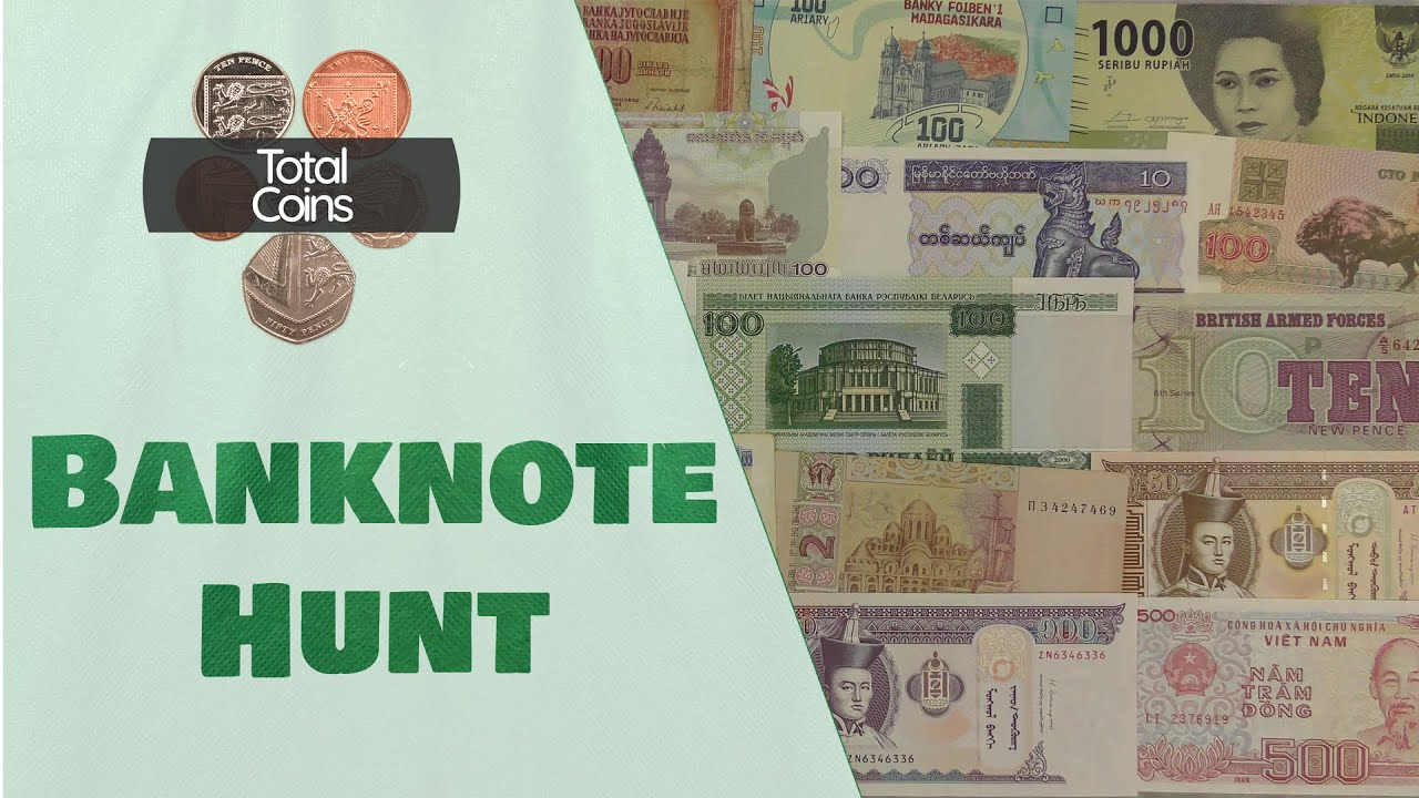 Wow, Amazing Selection - Banknotes Hunt