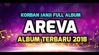 KORBAN JANJI Full Album AREVA MUSIC HORE 2019