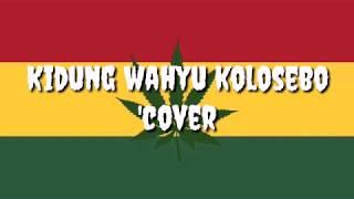 Gambar cover Kidung Wahyu Kolosebo 'Cover Ska Reggae' (Lirik)
