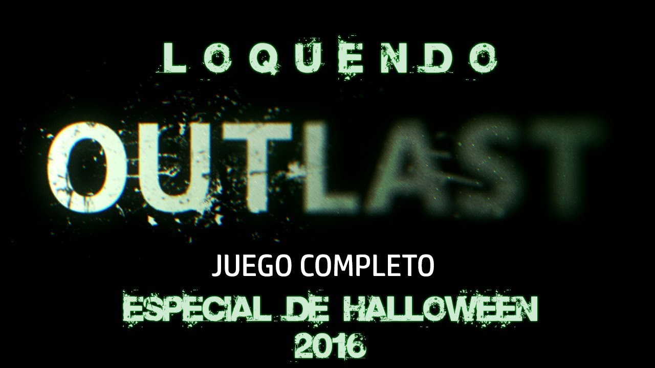 outlast completo