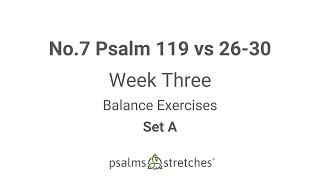 No.7 Psalm 119 vs 26-30 Week 3 Set A