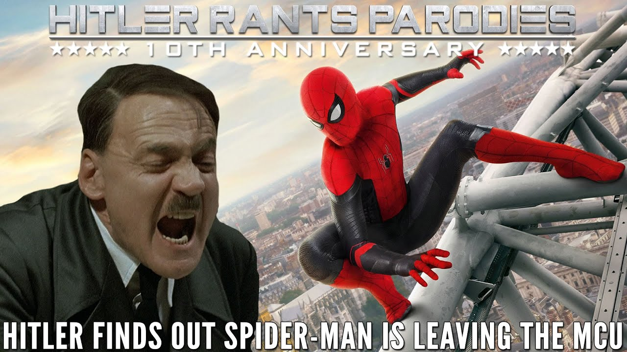 Hitler finds out Spider-Man is leaving the Marvel Cinematic Universe