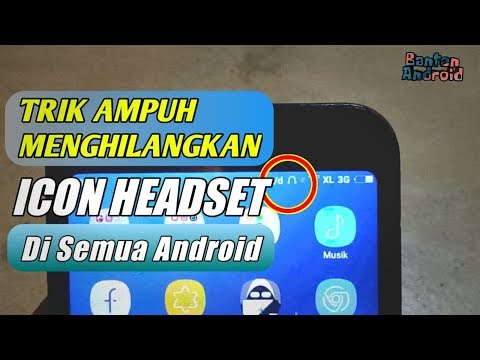 Cara Menghilangkan mode Headset Yang muncul Sendiri Pada Hp Android - Tutorial Android
