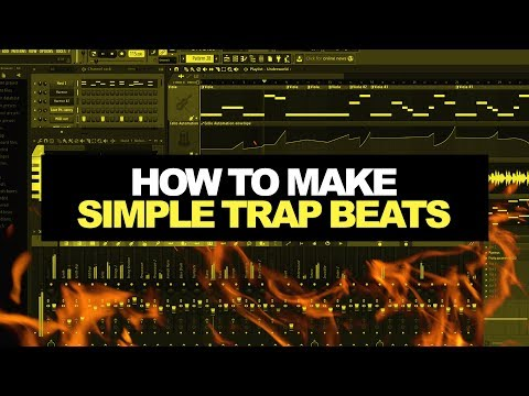 HOW TO MAKE SIMPLE TRAP BEATS THE RIGHT WAY! | Making a Simple Trap Beat In FL Studio From Scratch