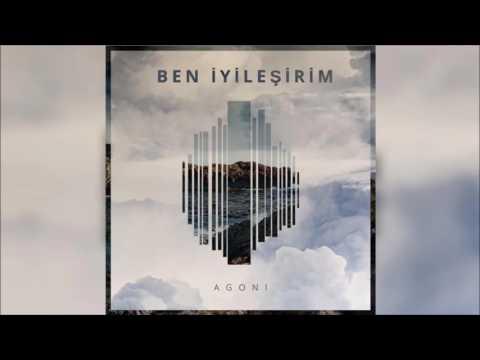 Agoni - Ben İyileşirim (2017/Şiirimsi Şarkılar)
