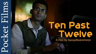 Thriller Short Film -Ten Past Twelve (with English Subtitles) | Pocket Films