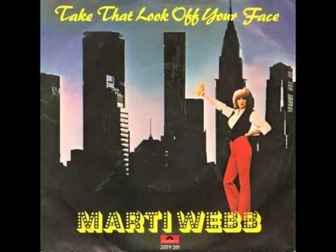 Marti Webb - Take That Look Off Your Face