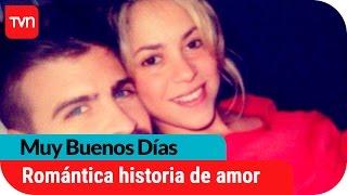 La romántica historia de amor de Shakira y Piqué   Muy buenos días