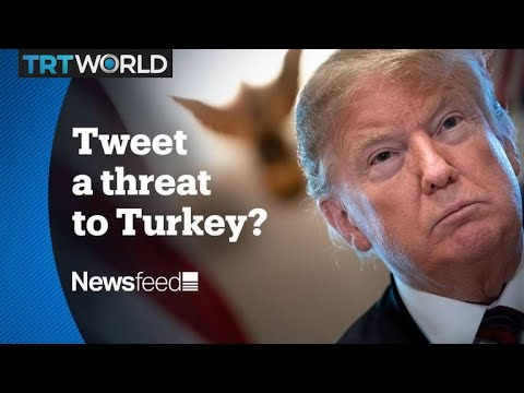 NewsFeed – Donald Trump used Twitter to raise stakes with Turkey over Syria