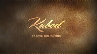 Te amo con mi vida - Kabod