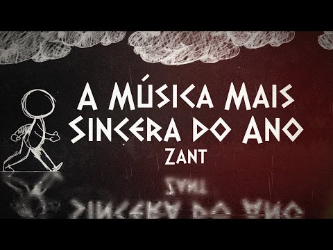 Zant - A Música Mais Sincera do Ano (prod. Masuk)