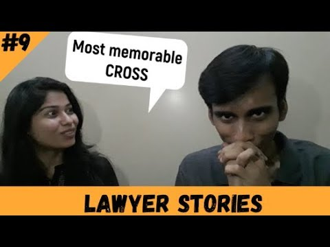 That memorable Cross Examination..!! | Lawyer Stories Ep. 09 |
