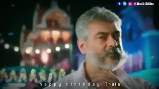 Thala birthday 2019/meesayathan murukku vantha pothum song WhatsApp status