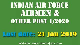 Indian Air Force Airmen (Group X and Y) 01/2020 || भारतीय वायु सेना एयरमैन भर्ती || Apply now