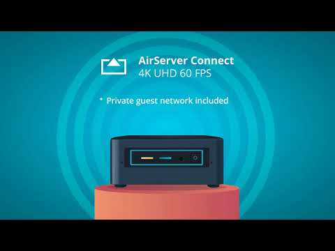 AirServer Connect 4K UHD - Now Available!