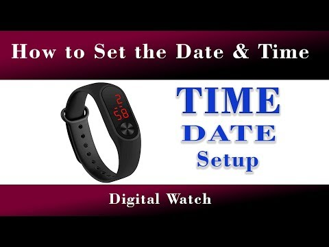 How To Set Date And Time In LED Digital Watch