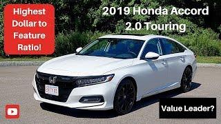 2019 Honda Accord 2.0 Touring Review - Best family sedan car value?
